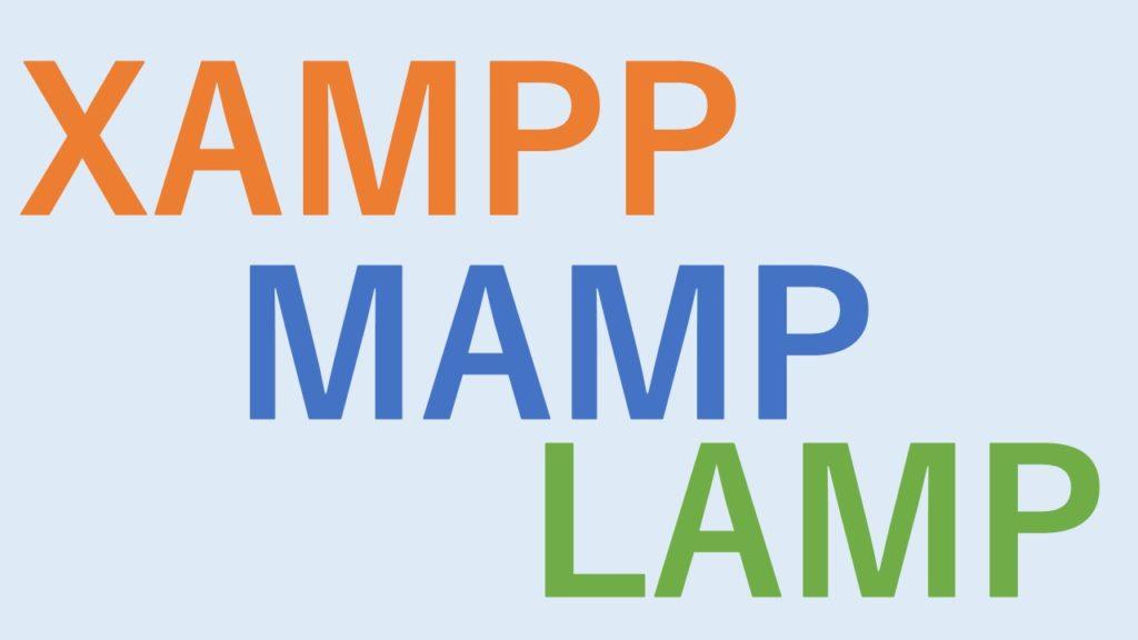 XAMPP,MAMP,LAMP